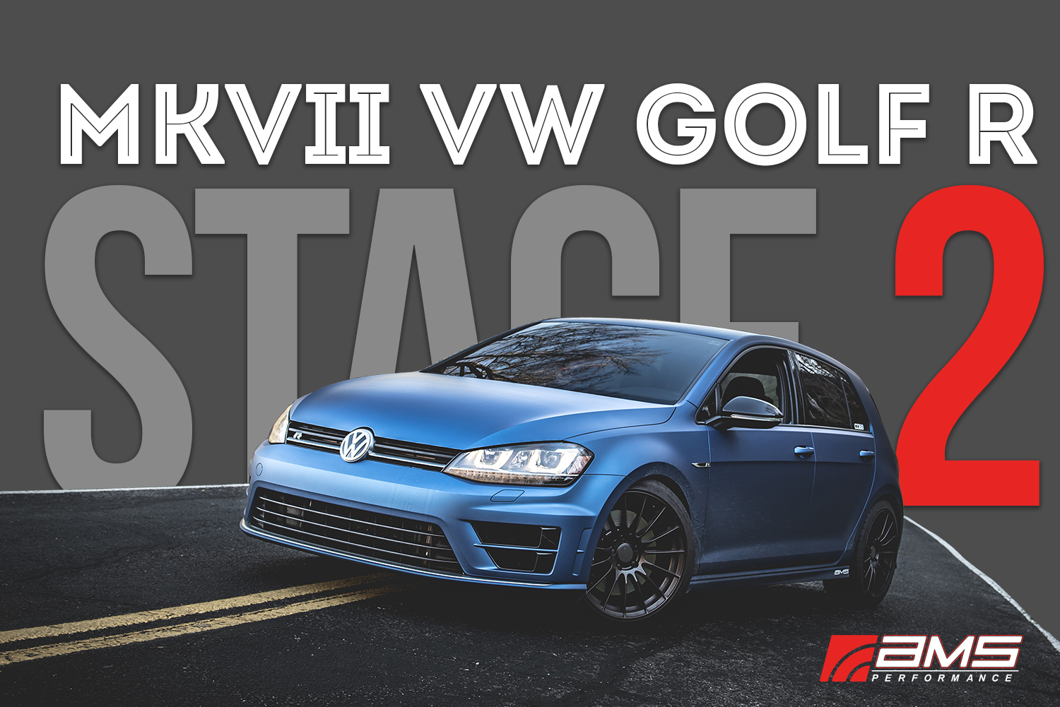 Ams Vw Mk7 Golf R Stage 2 Package Amsperformance Com